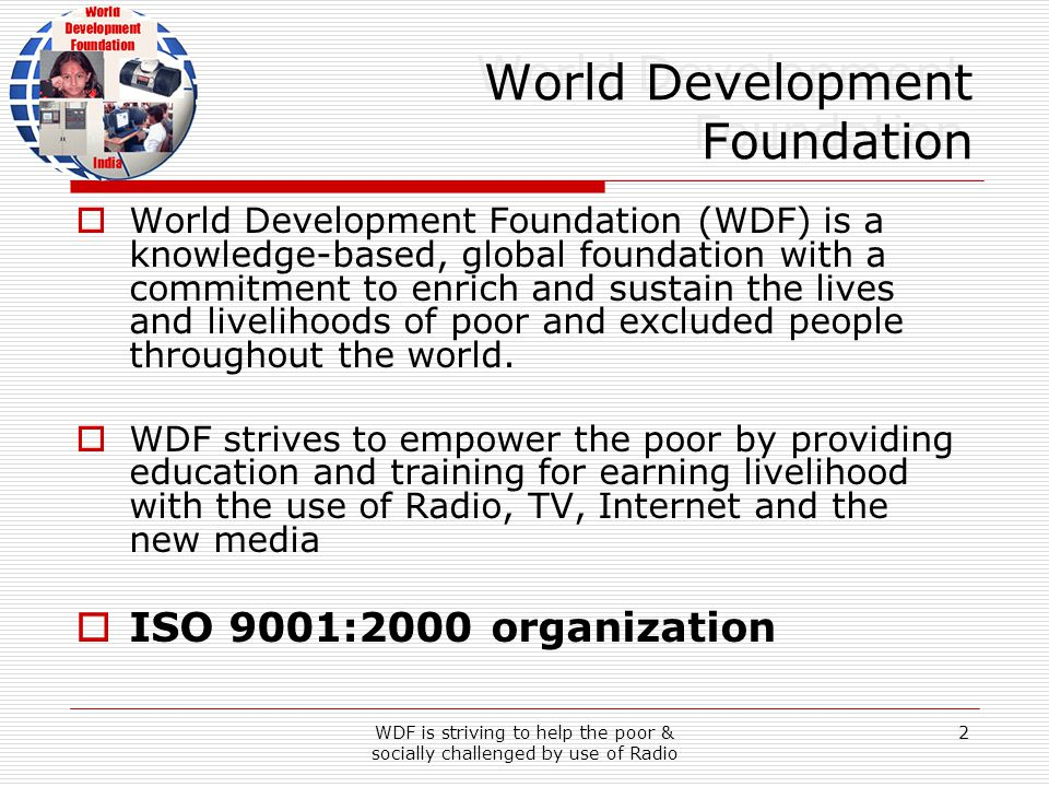WDF is striving to help the poor & socially challenged by use of Radio 23 Training