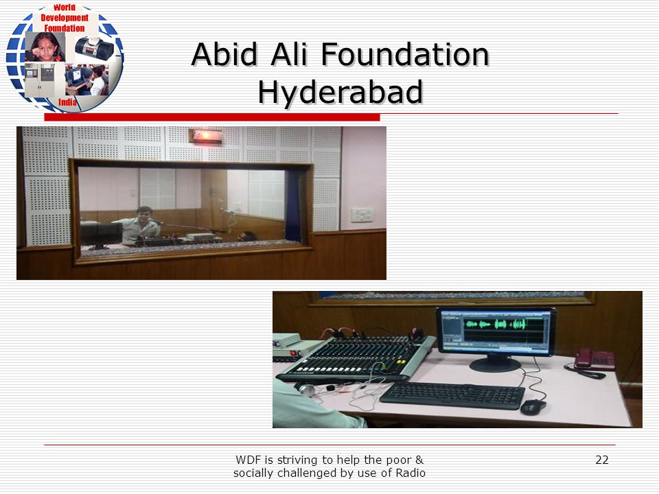 WDF is striving to help the poor & socially challenged by use of Radio 22 Abid Ali Foundation Hyderabad Abid Ali Foundation Hyderabad