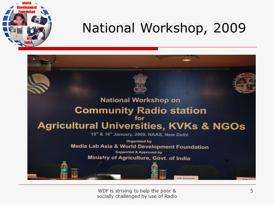 WDF is striving to help the poor & socially challenged by use of Radio 36 Indira Gandhi Krishi Vishwavidyalaya, Raipur