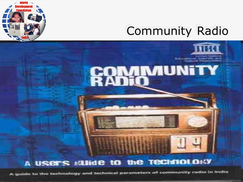 WDF is striving to help the poor & socially challenged by use of Radio 40 Thank You For further details Please contact: email:wdfindia@yahoo.co.in Phone No:25082764wdfindia@yahoo.co.in