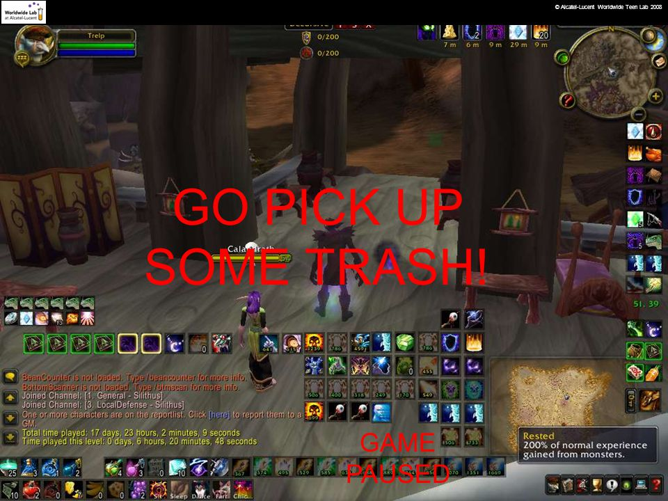 GO PICK UP SOME TRASH! GAME PAUSED © Alcatel-Lucent Worldwide Teen Lab 2008