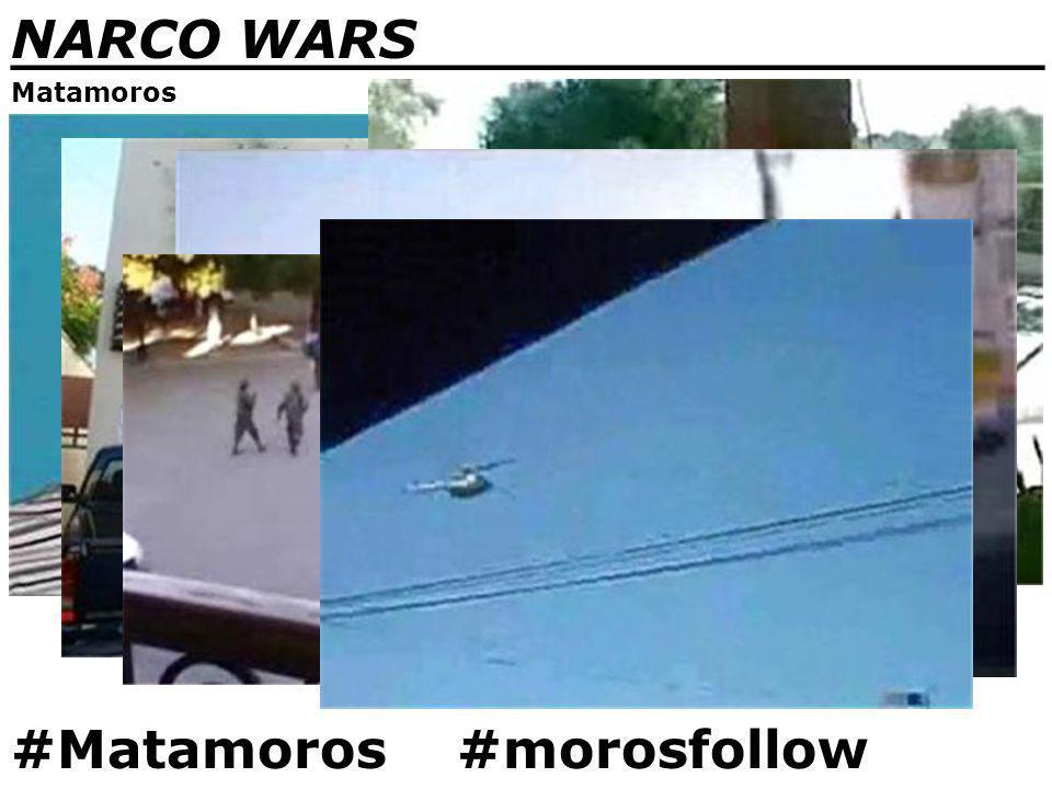 NARCO WARS _______________________________ Matamoros #Matamoros #morosfollow