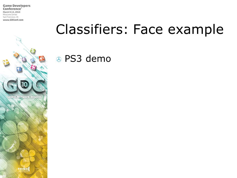 Classifiers: Face example PS3 demo