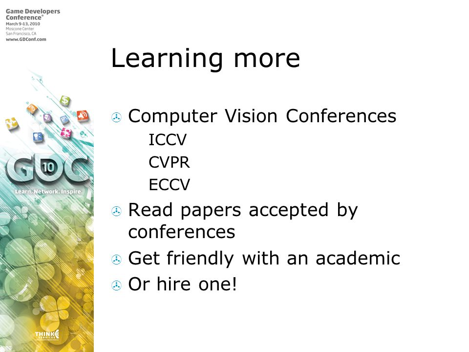 Learning more Computer Vision Conferences ICCV CVPR ECCV Read papers accepted by conferences Get friendly with an academic Or hire one!