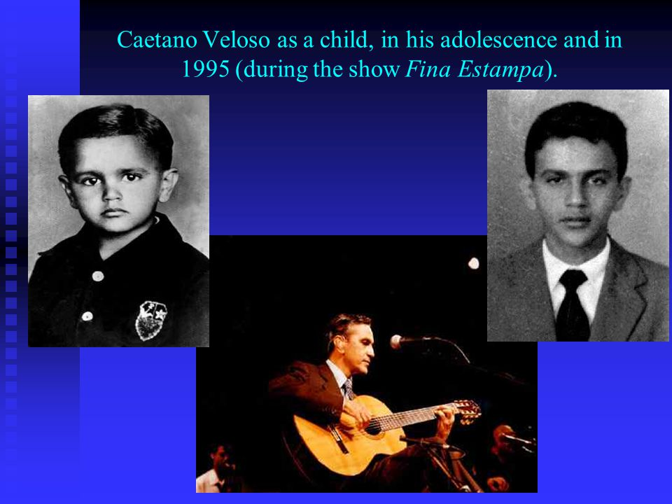 Caetano Veloso as a child, in his adolescence and in 1995 (during the show Fina Estampa).