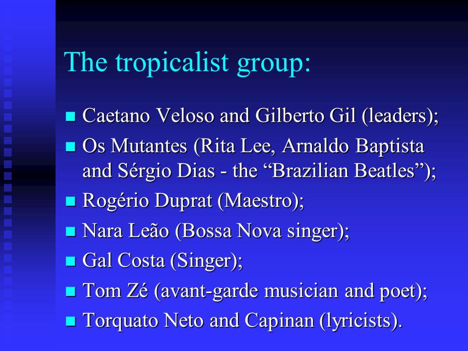 Gilberto Gil & Caetano Veloso: the leaders of Tropicalism.