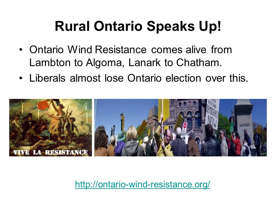 Wind Turbines Affect People and More For rural people in Ontario there is no safe place from IWT.