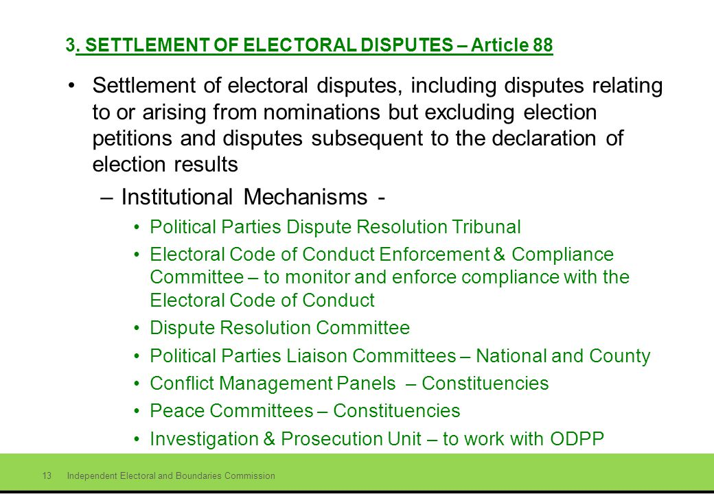 Independent Electoral and Boundaries Commission 13 3.
