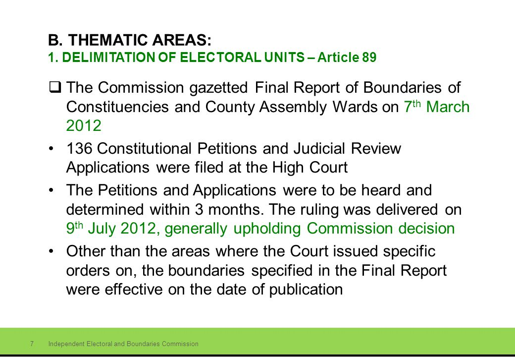 Independent Electoral and Boundaries Commission 7 B.