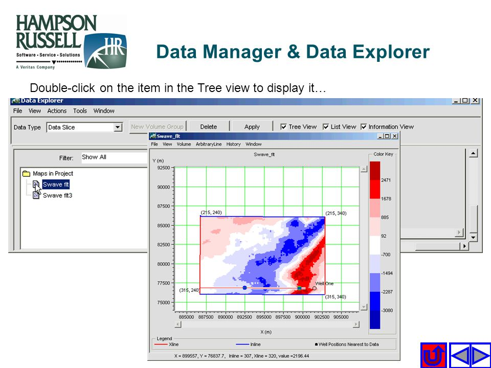 Double-click on the item in the Tree view to display it… Data Manager & Data Explorer