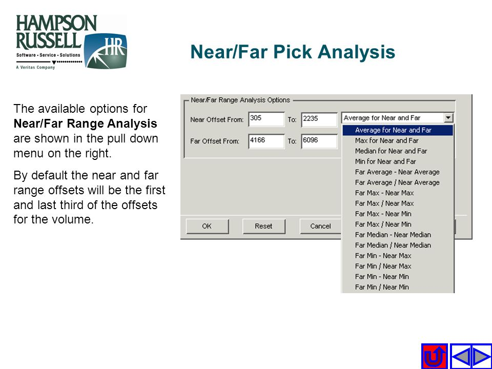 Near/Far Pick Analysis The available options for Near/Far Range Analysis are shown in the pull down menu on the right. By default the near and far ran