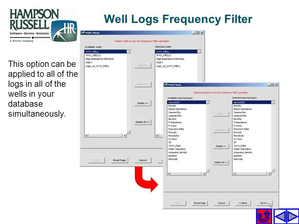 This option can be applied to all of the logs in all of the wells in your database simultaneously. Well Logs Frequency Filter