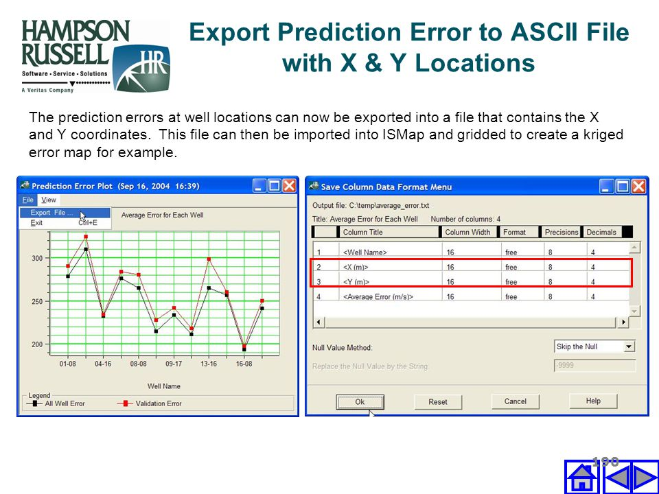190 The prediction errors at well locations can now be exported into a file that contains the X and Y coordinates. This file can then be imported into