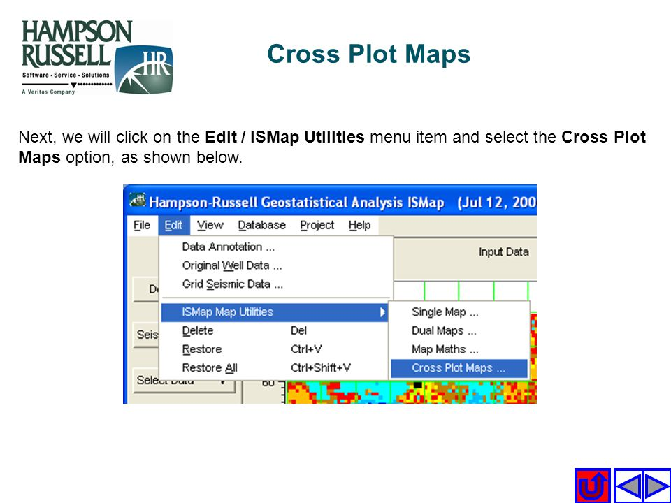 Next, we will click on the Edit / ISMap Utilities menu item and select the Cross Plot Maps option, as shown below. Cross Plot Maps