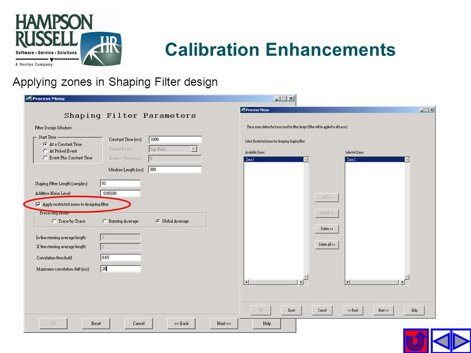 Applying zones in Shaping Filter design Calibration Enhancements
