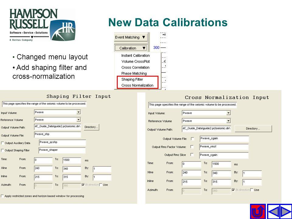 Changed menu layout Add shaping filter and cross-normalization New Data Calibrations