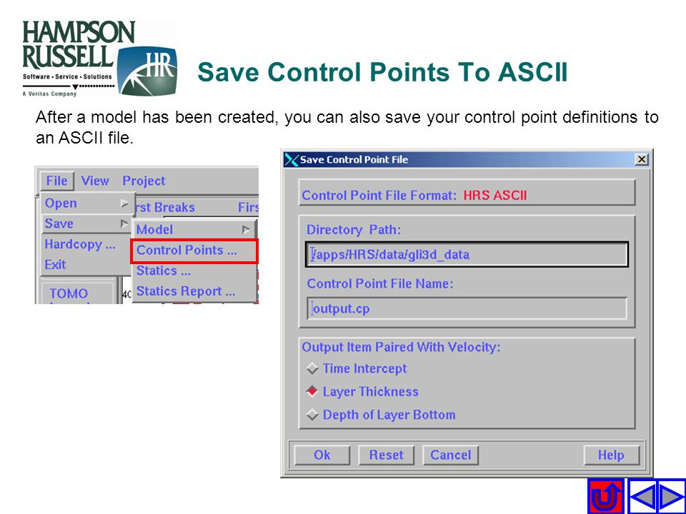 After a model has been created, you can also save your control point definitions to an ASCII file. Save Control Points To ASCII