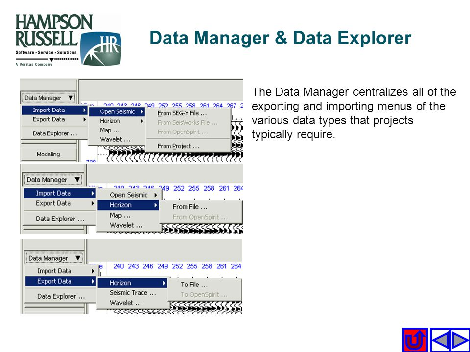 The Data Manager centralizes all of the exporting and importing menus of the various data types that projects typically require. Data Manager & Data E
