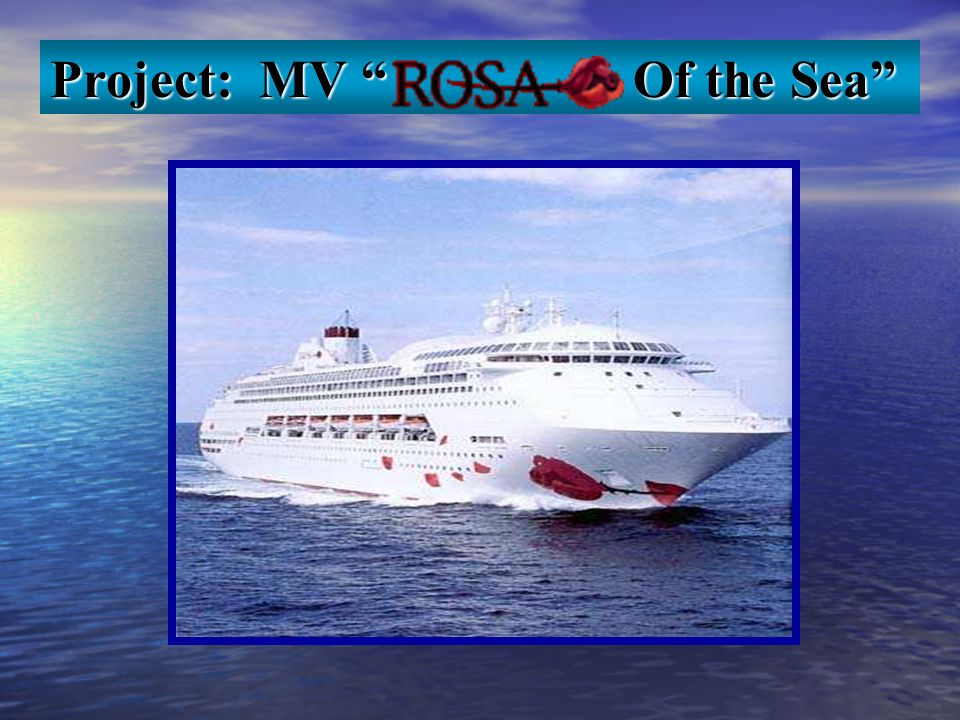 Project: MV Of the Sea