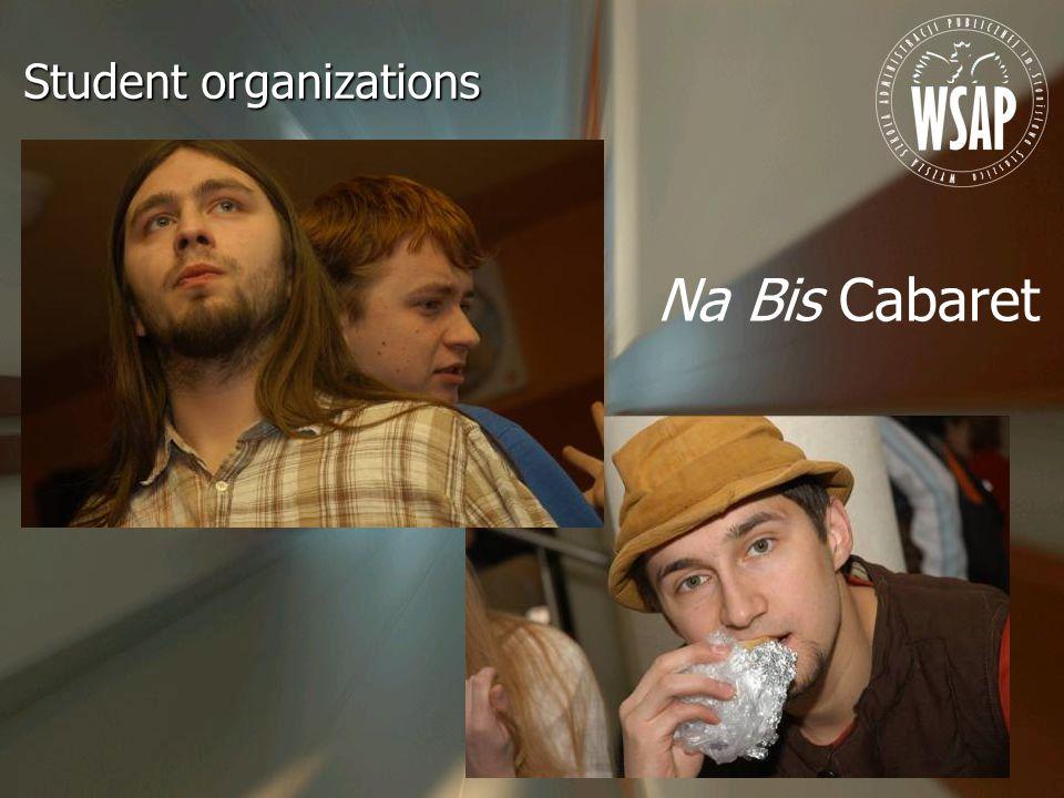 Student organizations Na Bis Cabaret
