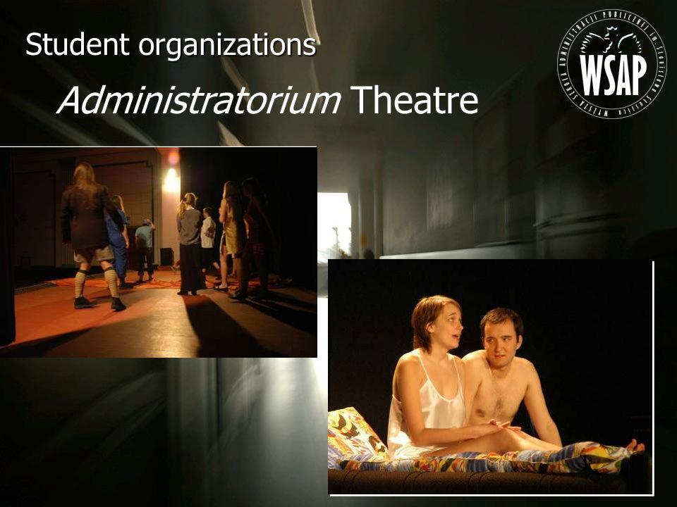 Administratorium Theatre Student organizations