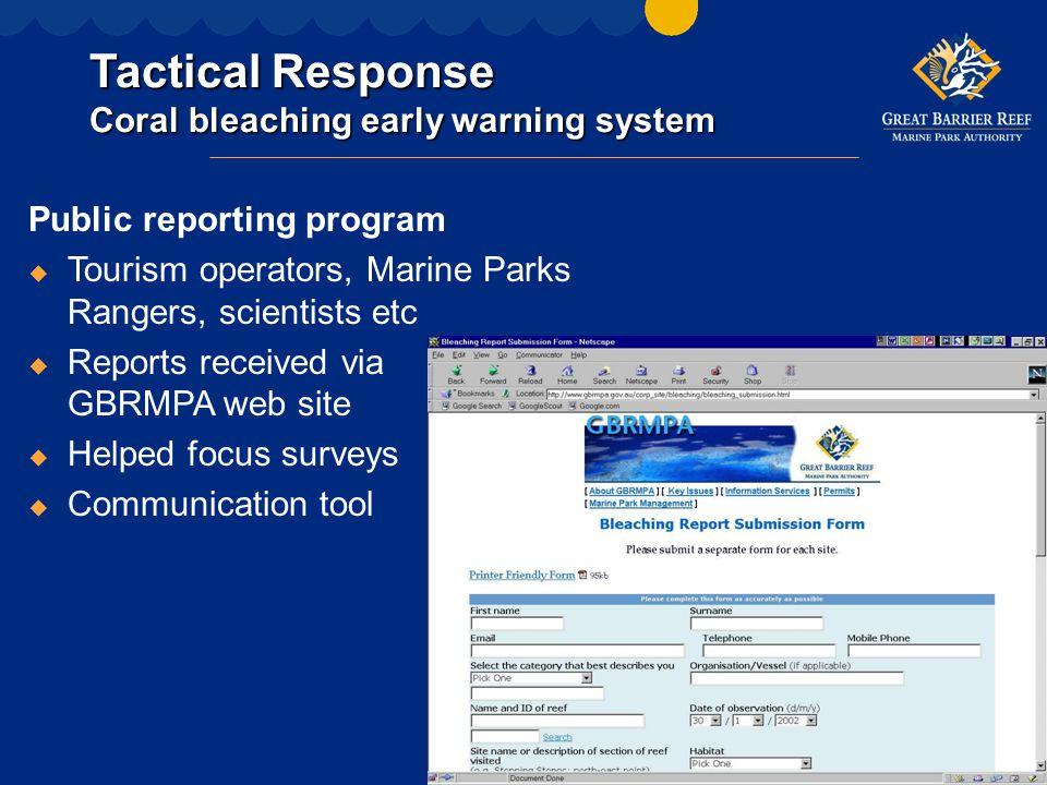 Tactical Response Broad-scale surveys u From planes u Structured random surveys (n = 640) u Five point categorical scale