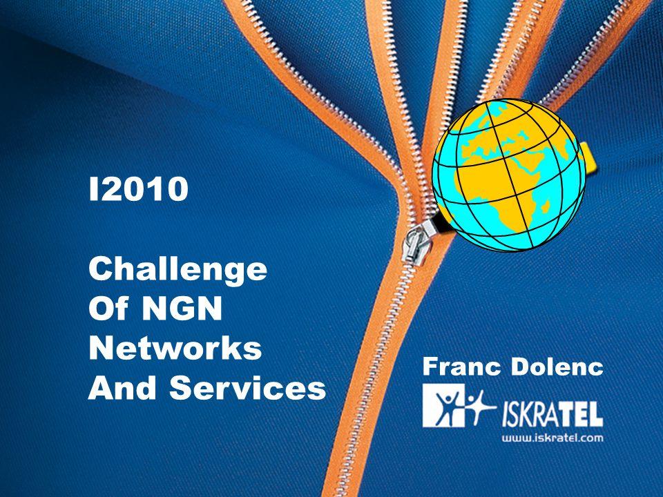 OBR70121a eGorenjska Franc Dolenc MAD037700GDE010 I2010 Challenge Of NGN Networks And Services Franc Dolenc