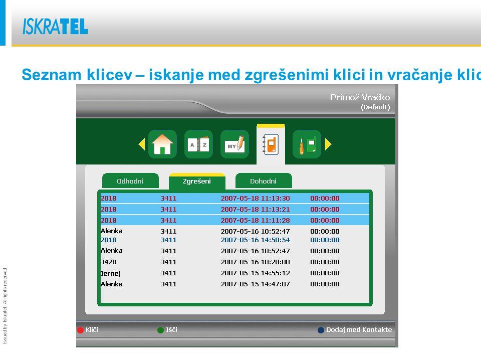 Issued by Iskratel; All rights reserved Seznam klicev – iskanje med zgrešenimi klici in vračanje klicev