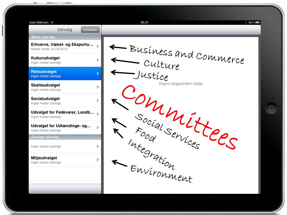 Committees Business and Commerce Culture Justice Integration Social Services Food Environment