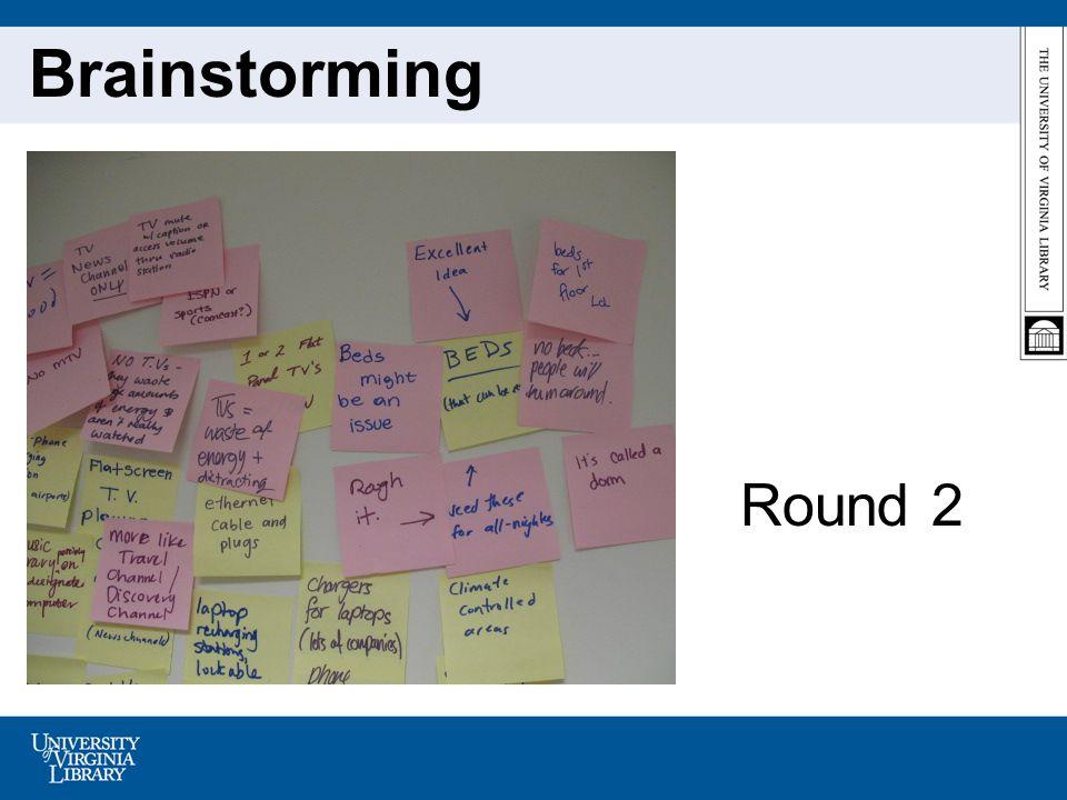 Round 2 Brainstorming