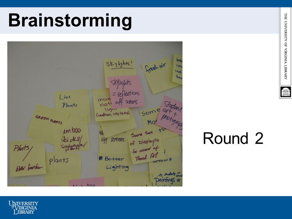 Brainstorming Round 2