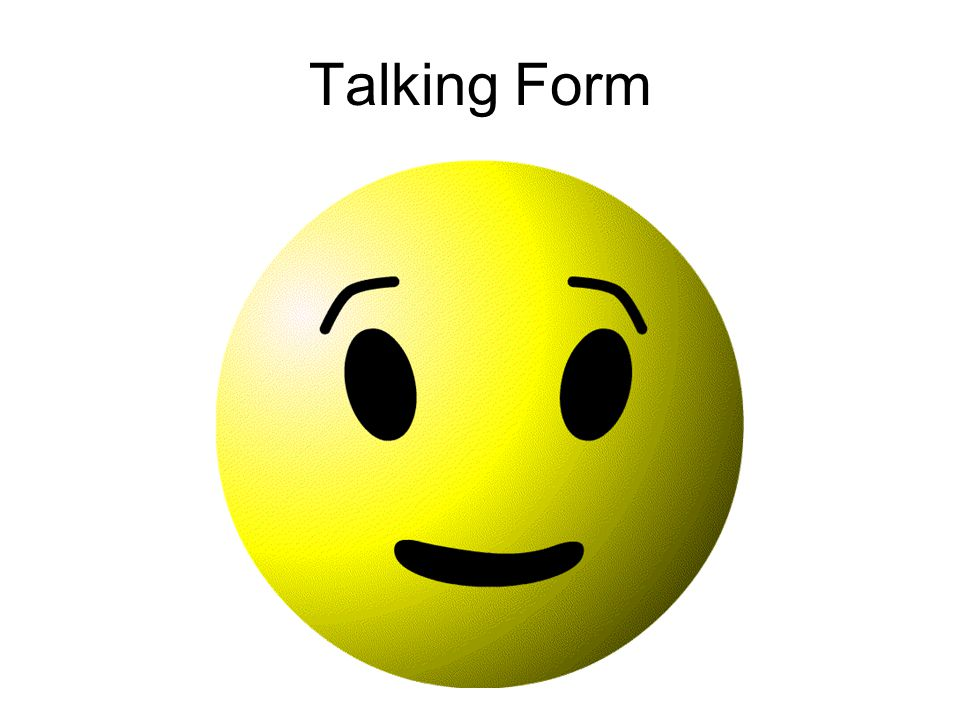 Talking Form