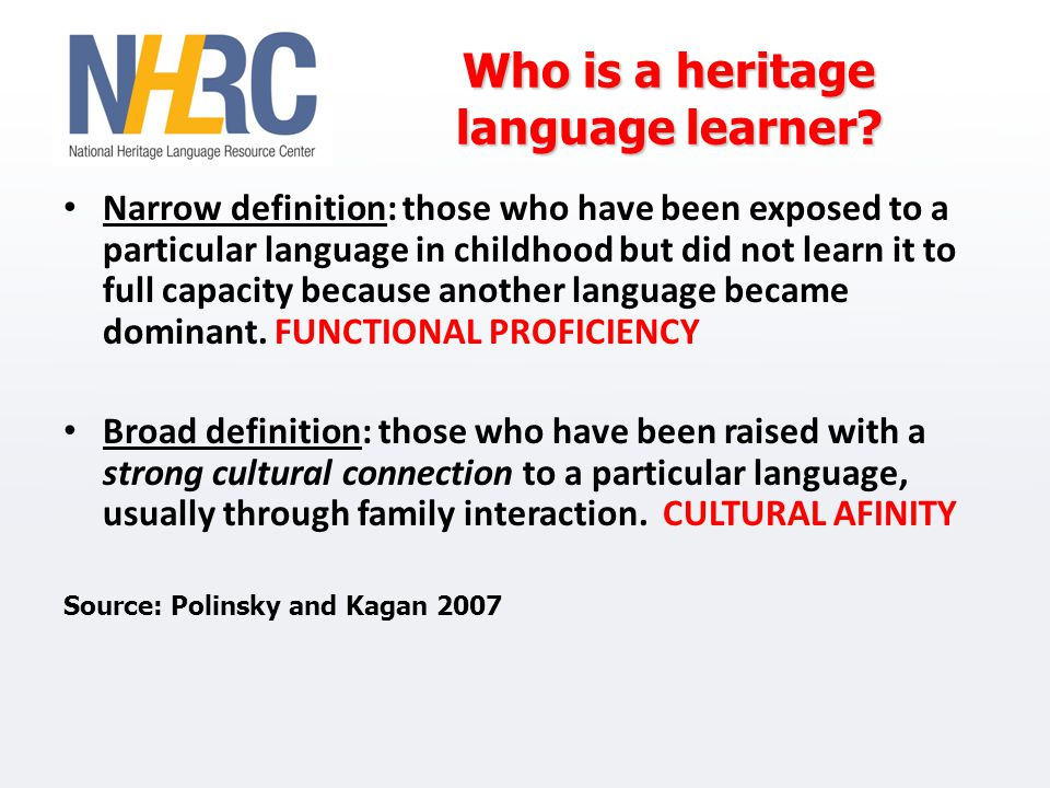 Who is a heritage language learner.