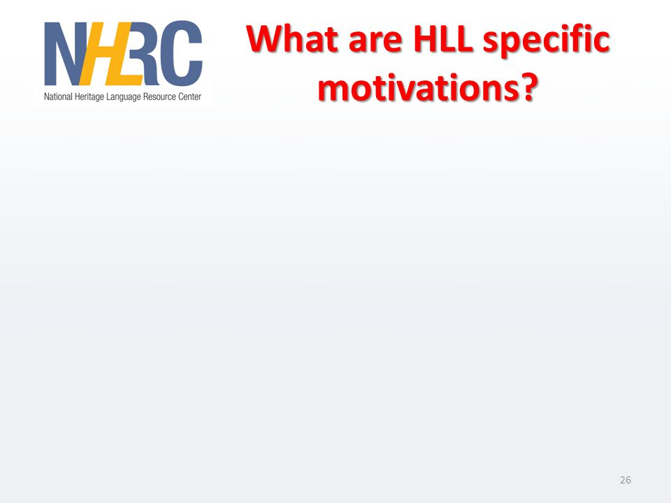 What are HLL specific motivations 26