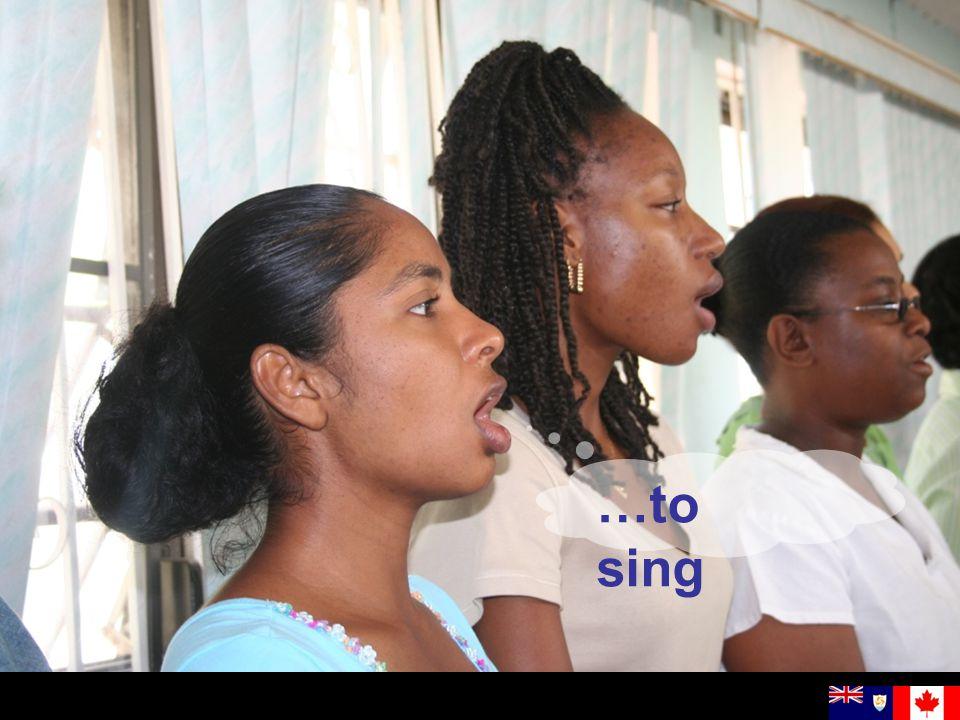…to sing