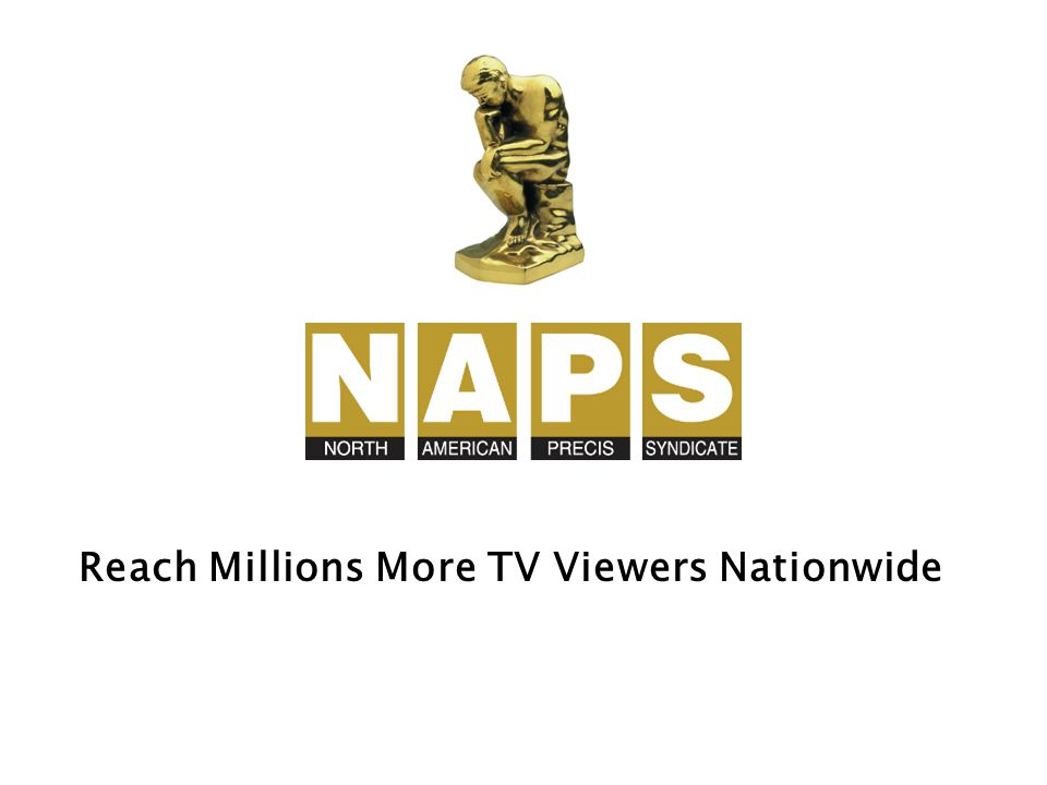 NAPS writes, edits and distributes Video Feature Releases to 1,000+ TV stations across America.