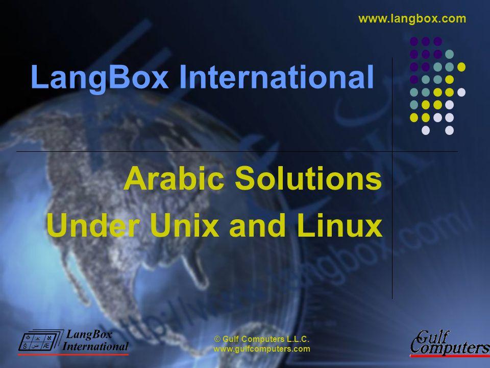 © Gulf Computers L.L.C. www.gulfcomputers.com www.langbox.com Arabic PostScript Printing