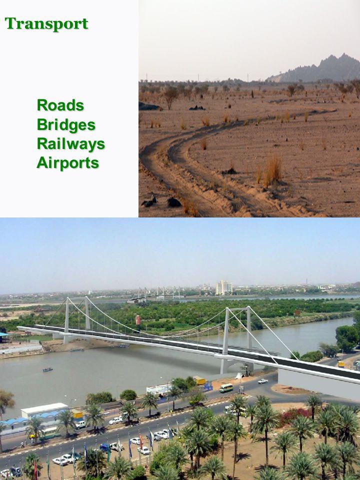 Transport Transport Roads Bridges Railways Airports