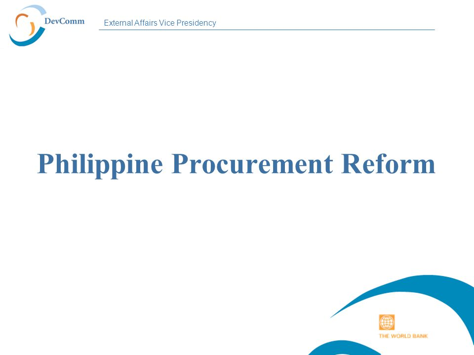 External Affairs Vice Presidency Philippine Procurement Reform