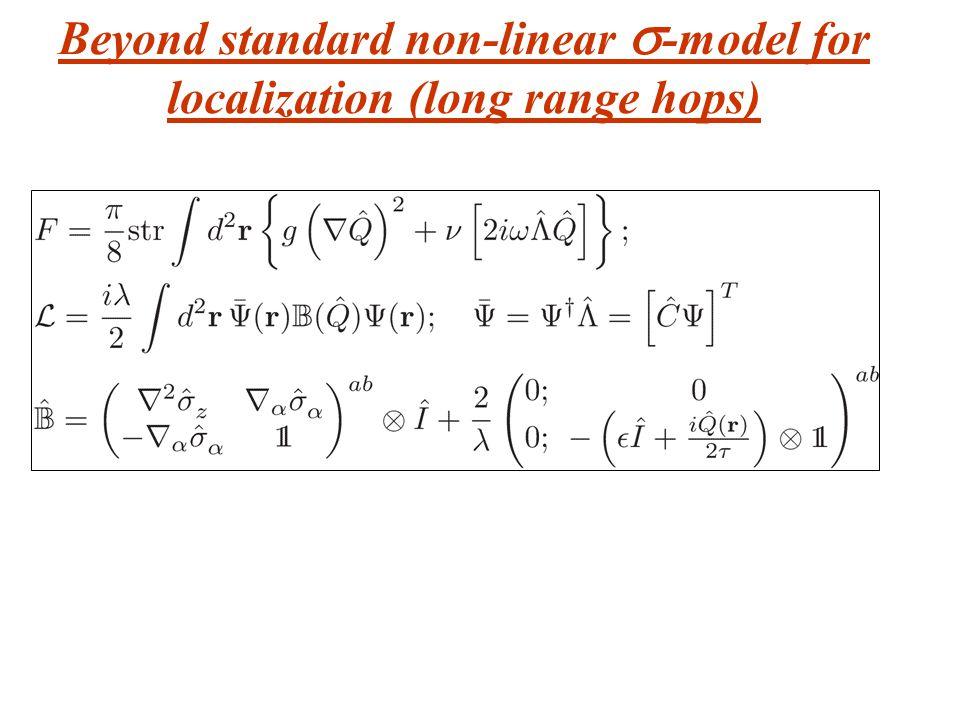 Beyond standard non-linear -model for localization (long range hops)