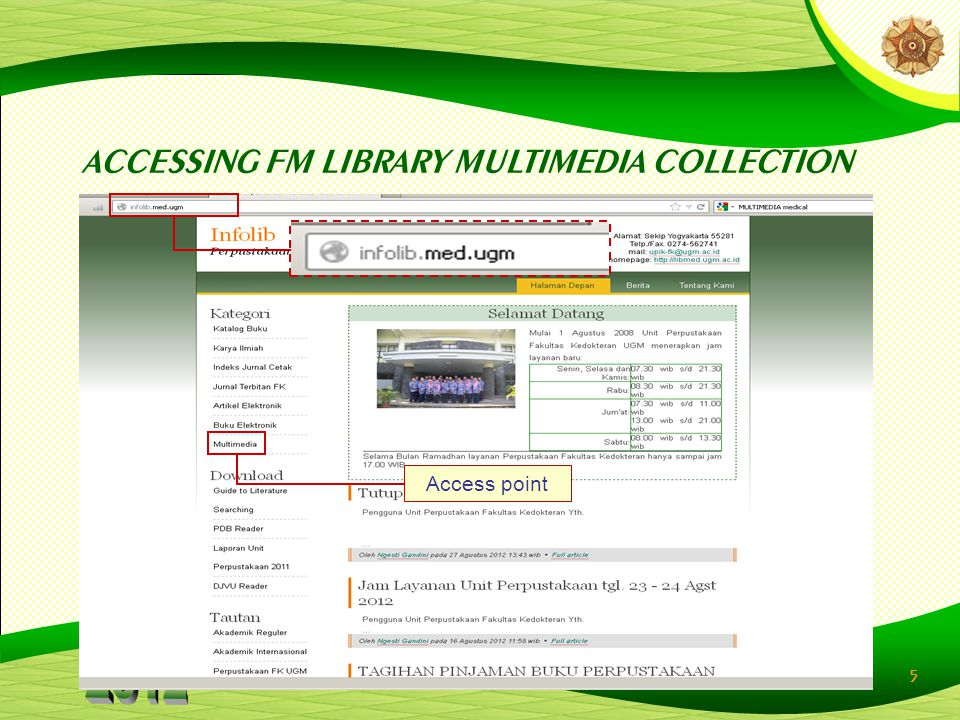 5 ACCESSING FM LIBRARY MULTIMEDIA COLLECTION Access point