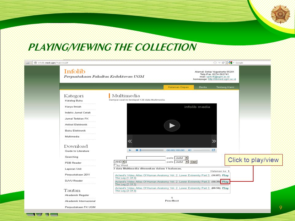 9 PLAYING/VIEWING THE COLLECTION Click to play/view