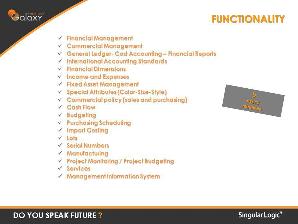 FUNCTIONALITY DO YOU SPEAK FUTURE .