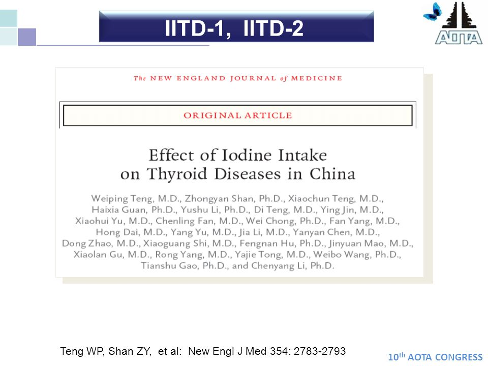 10 th AOTA CONGRESS Teng WP, Shan ZY, et al: New Engl J Med 354: 2783-2793 IITD-1, IITD-2