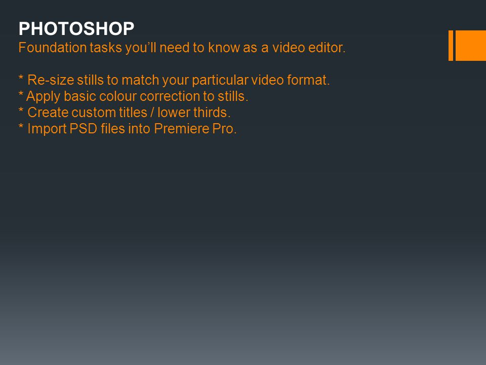 PHOTOSHOP Foundation tasks youll need to know as a video editor.