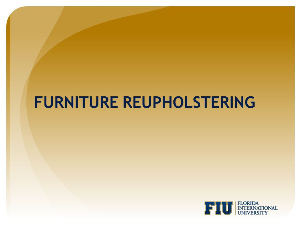 FURNITURE REUPHOLSTERING