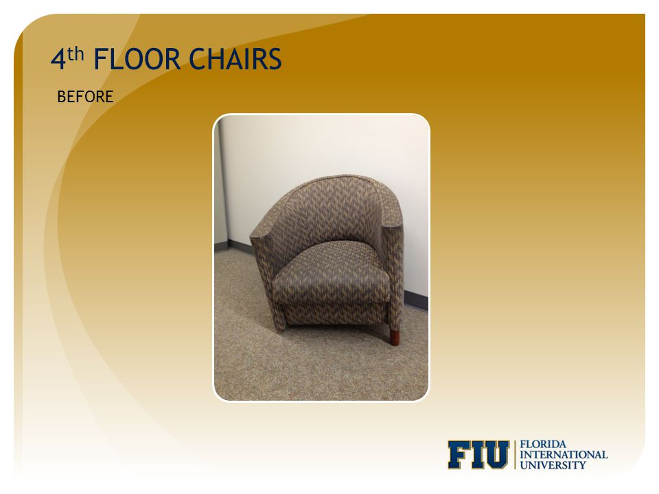 4 th FLOOR CHAIRS BEFORE