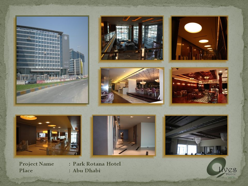 Project Name: Park Rotana Hotel Place: Abu Dhabi