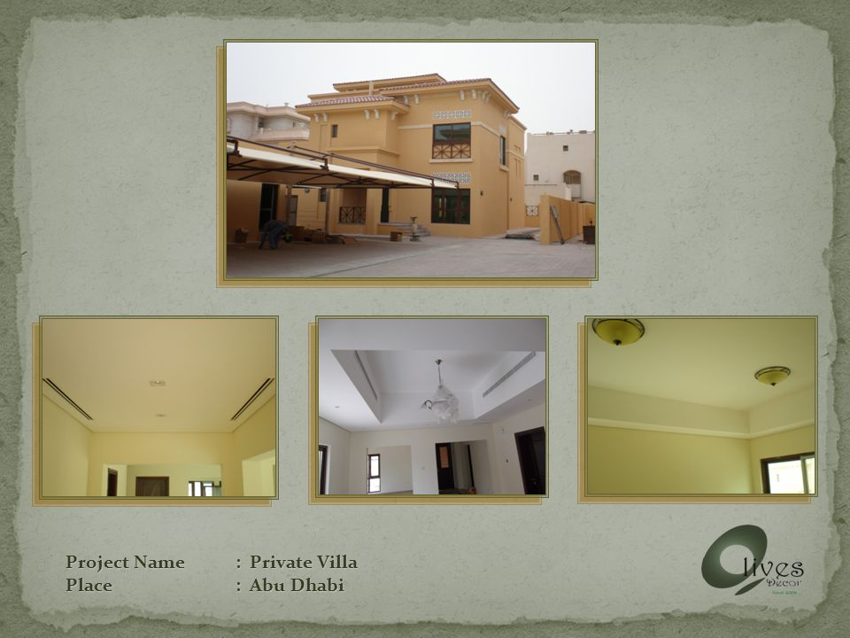 Project Name: Private Villa Place: Abu Dhabi