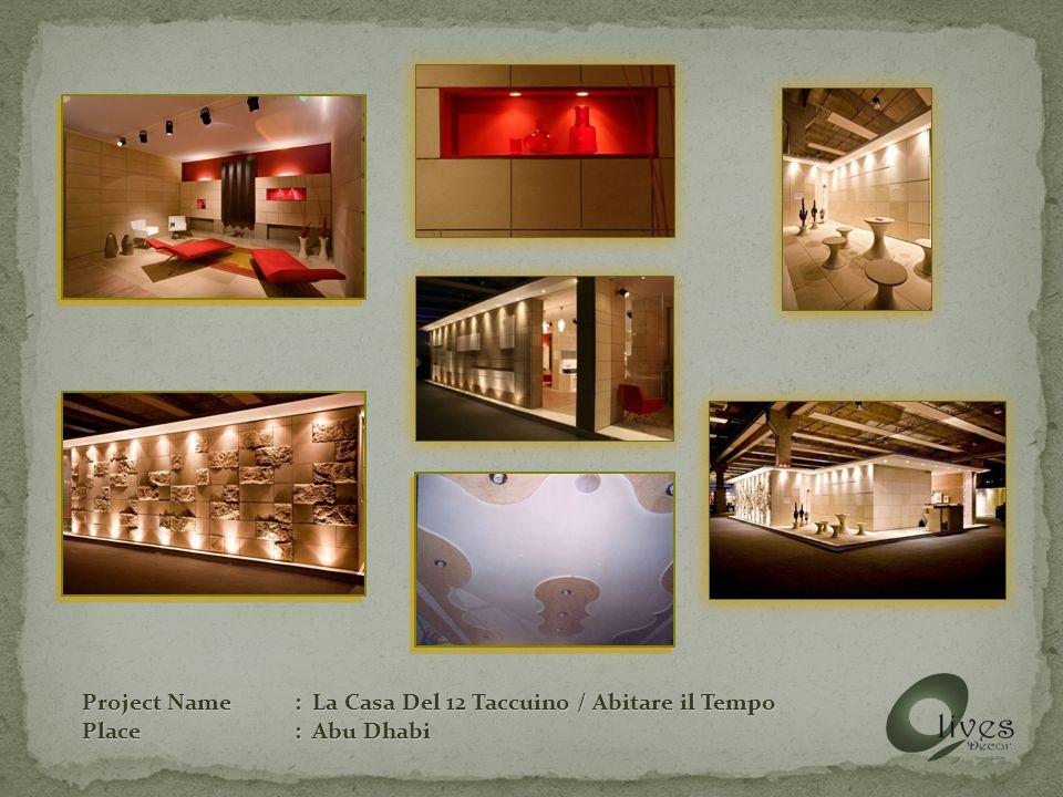 Project Name: La Casa Del 12 Taccuino / Abitare il Tempo Place: Abu Dhabi